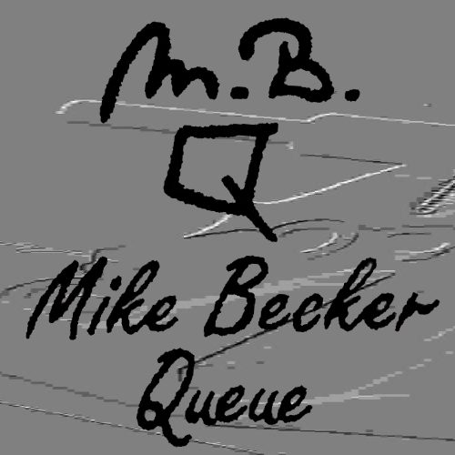 MBQ – Mike Becker Queues and Repairs